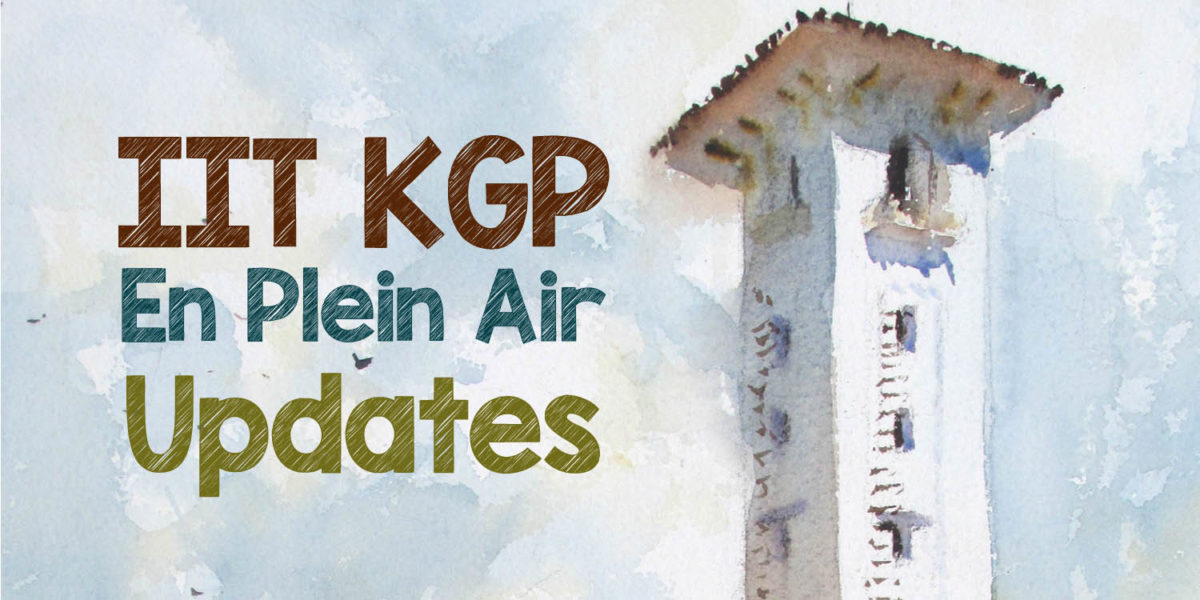 Updates on IIT KGP En Plein Air Project